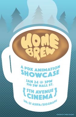 homebrew, pdx animation, showcase, local, animation, Cascade, cascade acm siggraph,